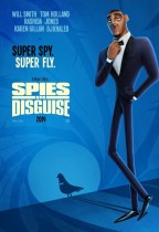 百變間諜王 (Spies in Disguise)電影海報